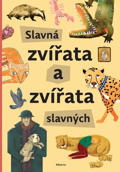 Slavná zvířata a zvířata slavných