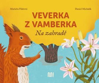 Veverka z Vamberka – Na zahradě