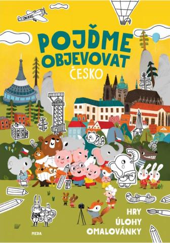 Pojďme objevovat Česko – Hry, úlohy, omalovánky