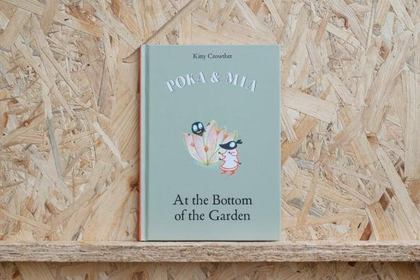 Poka and Mia: At the Bottom of the Garden