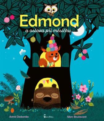 Edmond a oslava při měsíčku