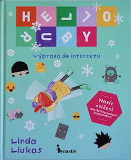 HELLO RUBY - Výprava do internetu