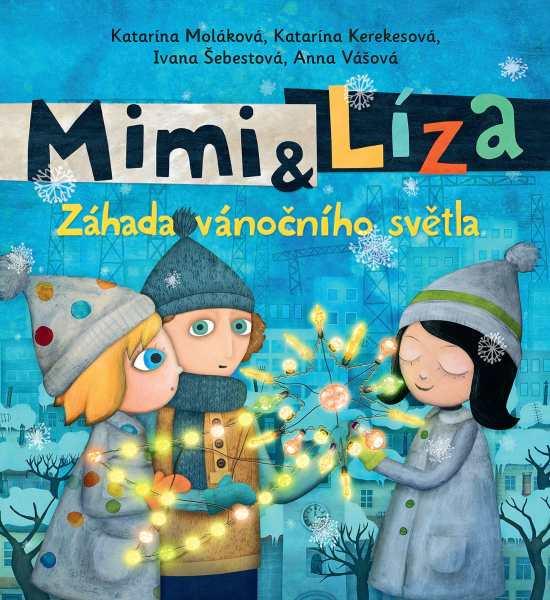 Mimi a Líza: Záhada vánočního světla