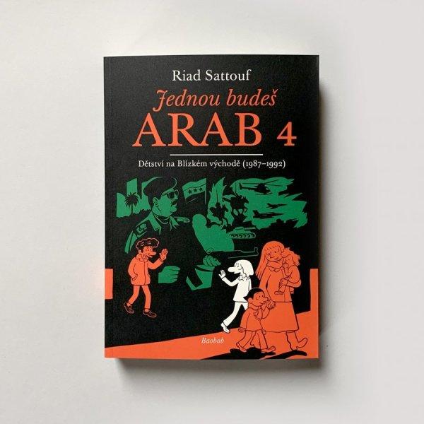Jednou budeš Arab 4: Dětství na blízkém východě (1985-1987)