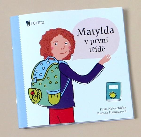 Matylda v první třídě