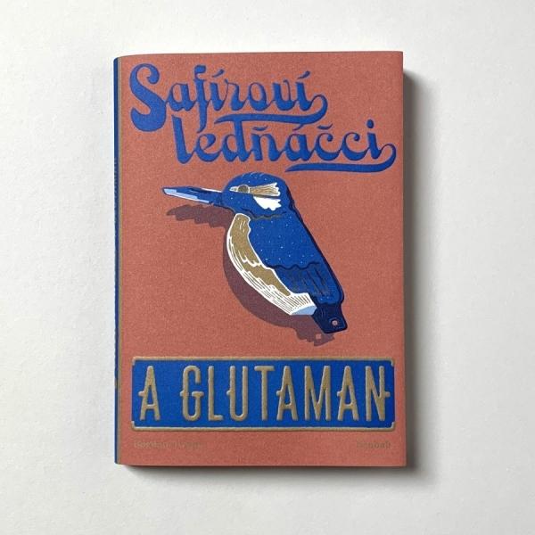 Safíroví ledňáčci a Glutaman