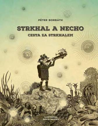 Strkhal a Necho: Cesta za Strkhalem